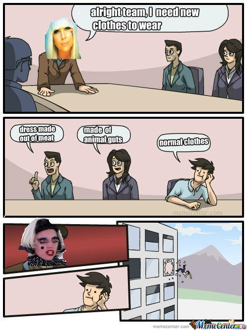 Lady Gaga boardroom suggestion meme