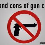 Pros and cons of gun control