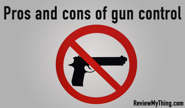 pros and cons for gun control debate