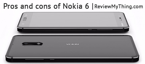 nokia 6 pros and cons