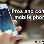 Pros and cons of mobile phones