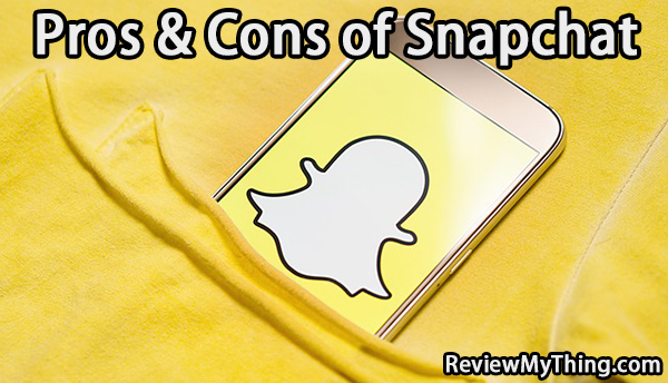 snapchat pros and cons
