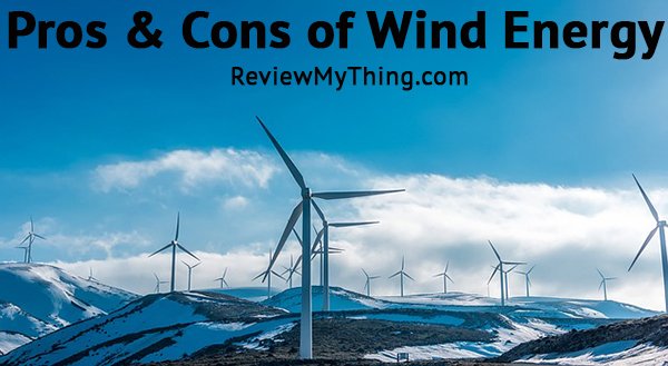 Pros And Cons Of Wind Energy Debate And Essay